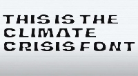 Реклама - Новый шрифт The Climate Crisis Font